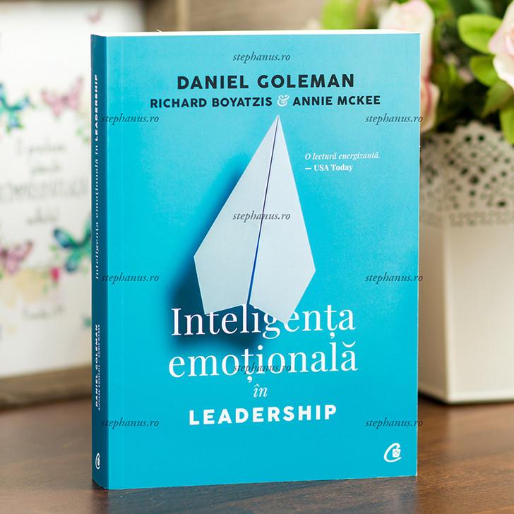 Inteligenta emotionala in Leadership - Daniel Goleman