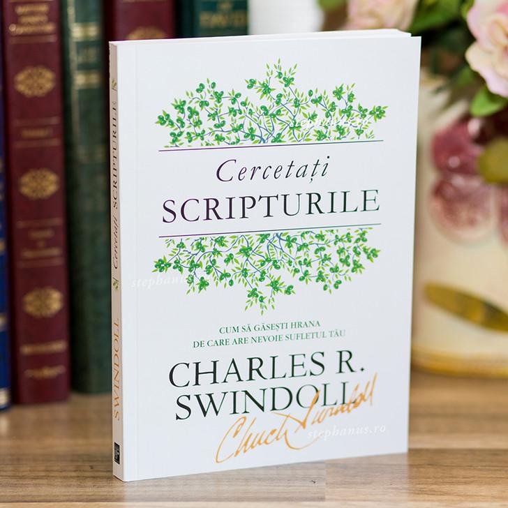 Cercetati Scripturile - Charles R. Swindoll