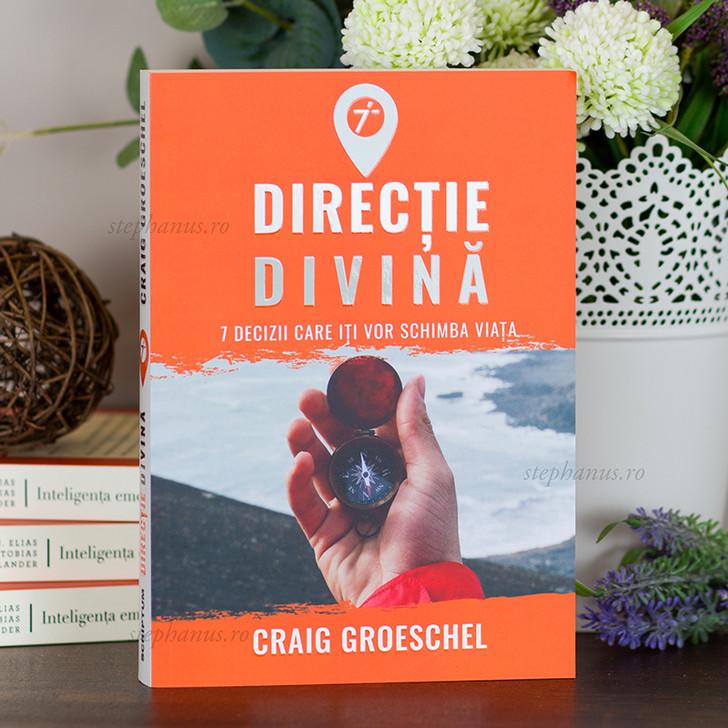 Directie divina - 7 decizii care iti vor schimba viata