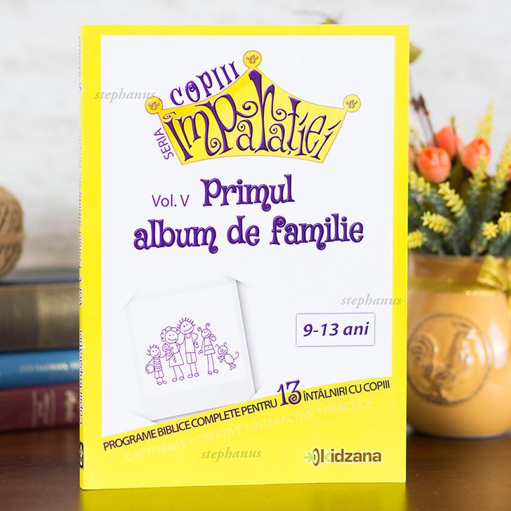 Copiii Imparatiei - Primul album de familie vol.5
