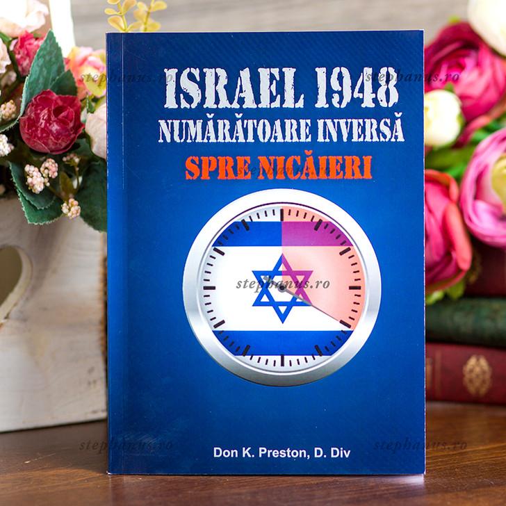 Israel 1948 - Numaratoare inversa spre nicaieri