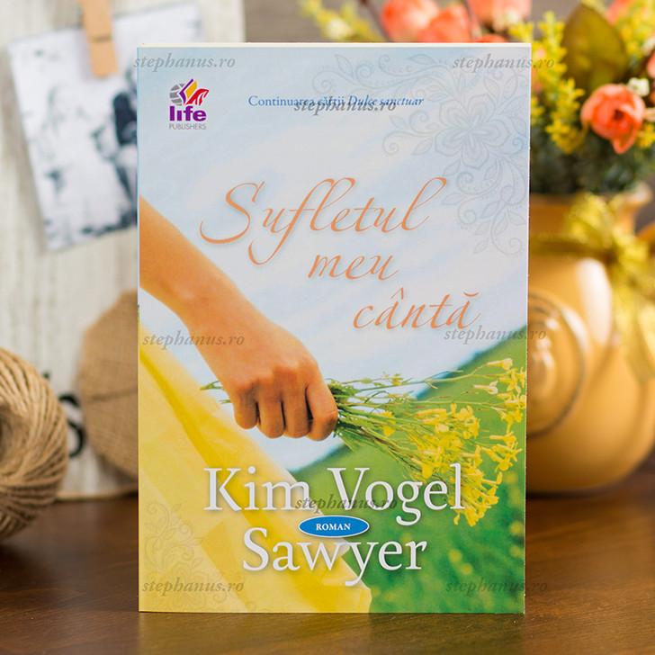 Sufletul meu canta,  Kim Vogel Sawyer