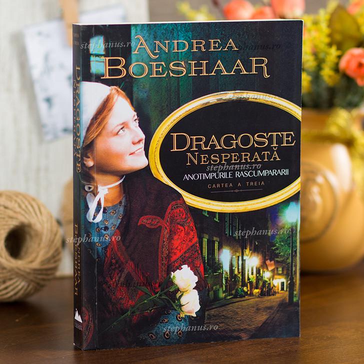 Dragoste nesperata,  Andrea Boeshaar