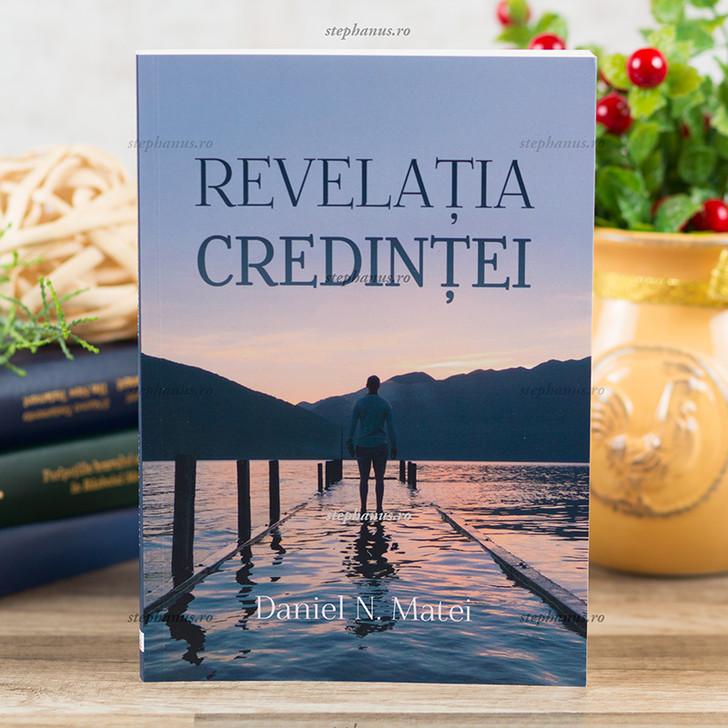 Revelatia credintei - Daniel Matei