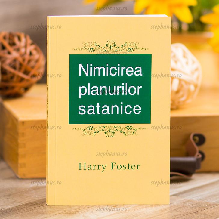 Nimicirea planurilor satanice, Harry Foster,