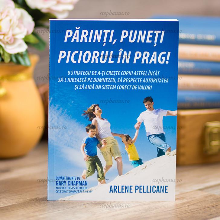 Parinti , puneti piciorul in prag!, Arlene Pellicane
