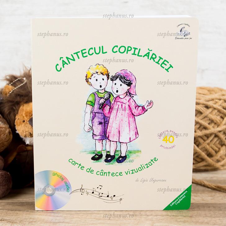 Cantecul copilariei - carte de cantece vizualizate + CD