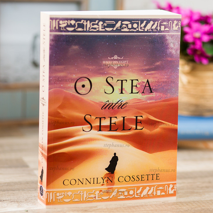 """O stea intre stele vol. 1 - Seria """"Iesiti din Egipt"""""""