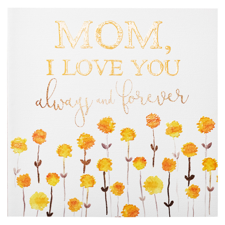 Mom, I Love You Always & Forever - Gift Book