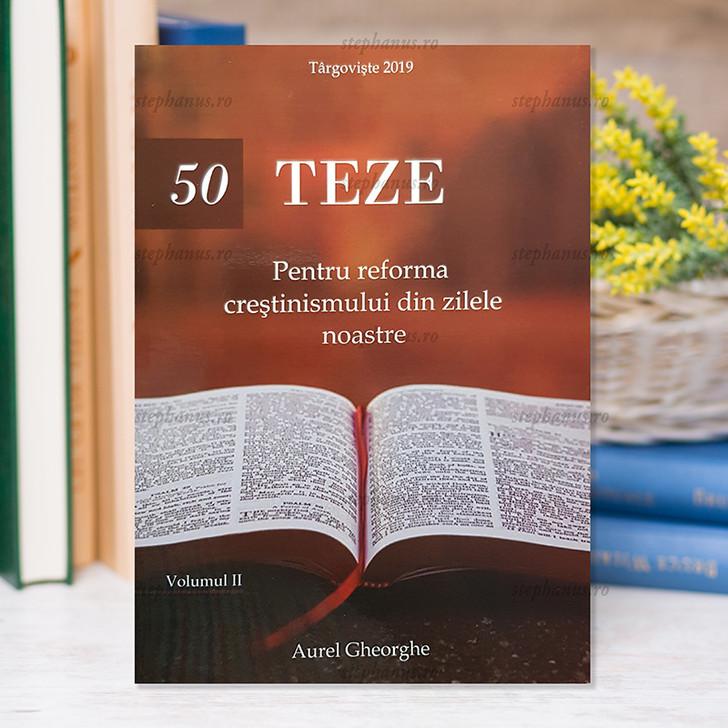 50 de teze pentru reforma crestinismului din zilele noastre vol. 2