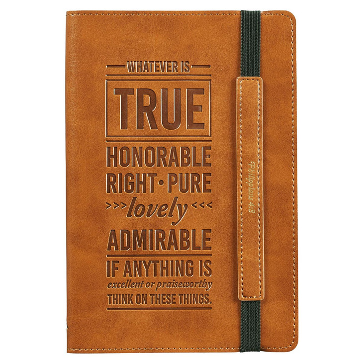 "Jurnal ""Whatever is true honorable right"" Phil. 4.8"