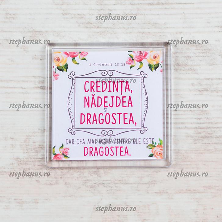 "Magnet ""Credinta, nadejdea si dragostea """