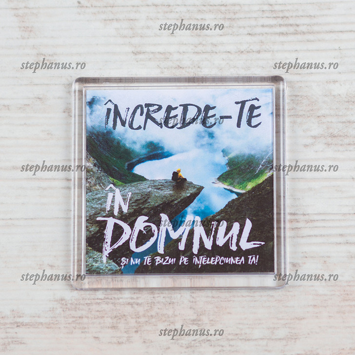 "Magnet ""Increde-te in Domnul"""