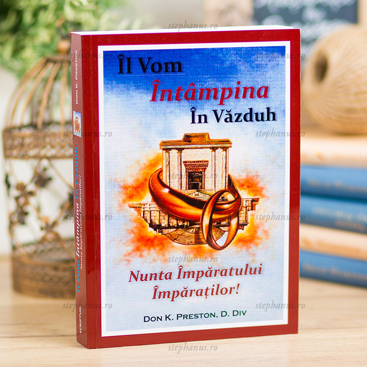 Il vom intampina in Vazduh. Nunta Imparatului Imparatilor