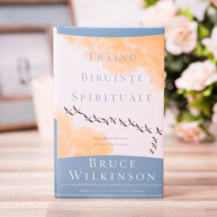 Traind biruinte spirituale, Bruce Wilkinson