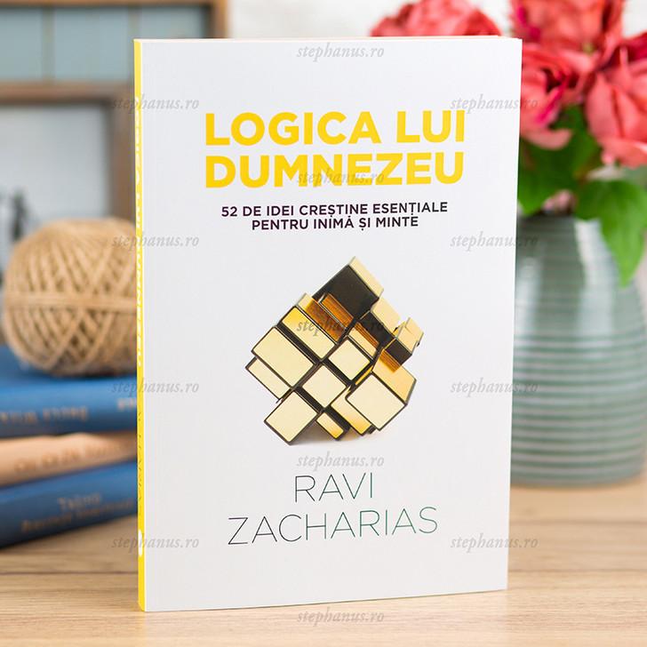 Logica lui Dumnezeu -  Ravi Zacharias