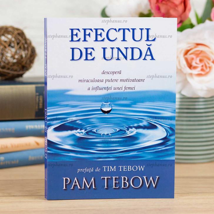 Efectul De Unda - Pam Tebow