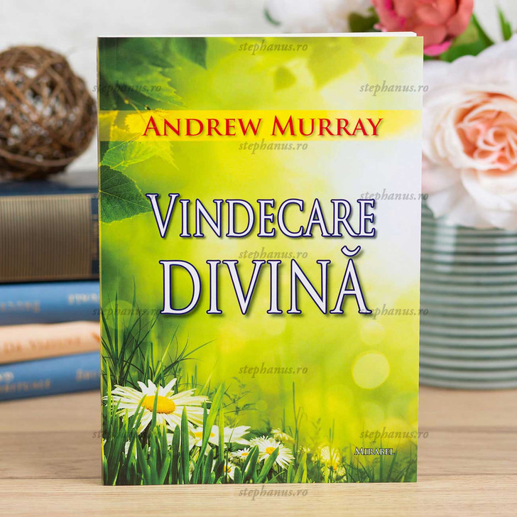 Vindecare Divina - Andrew Murray