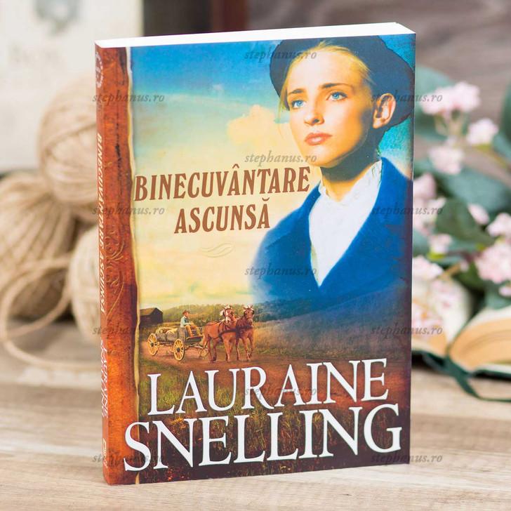 Binecuvantare Ascunsa 6 - Lauraine Snelling