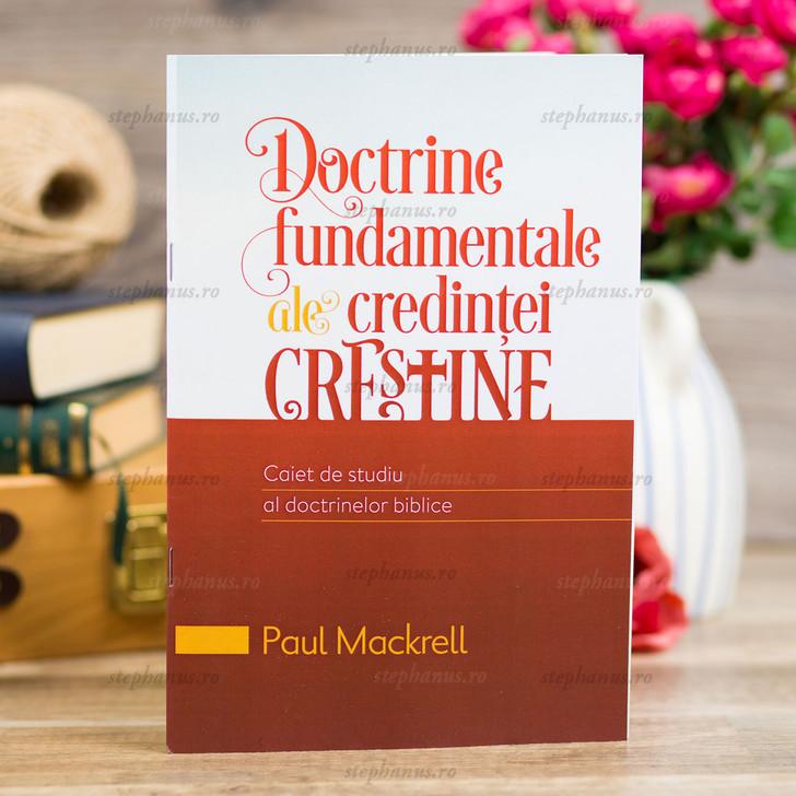 Doctrine fundamentale ale credintei crestine - Caiet de studiu