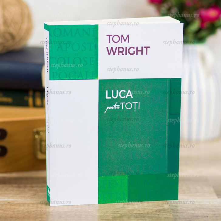 Luca pentru toti - Comentariu la cartea Luca