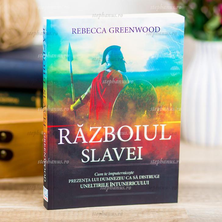 Razboiul Slavei - Rebecca Greenwood