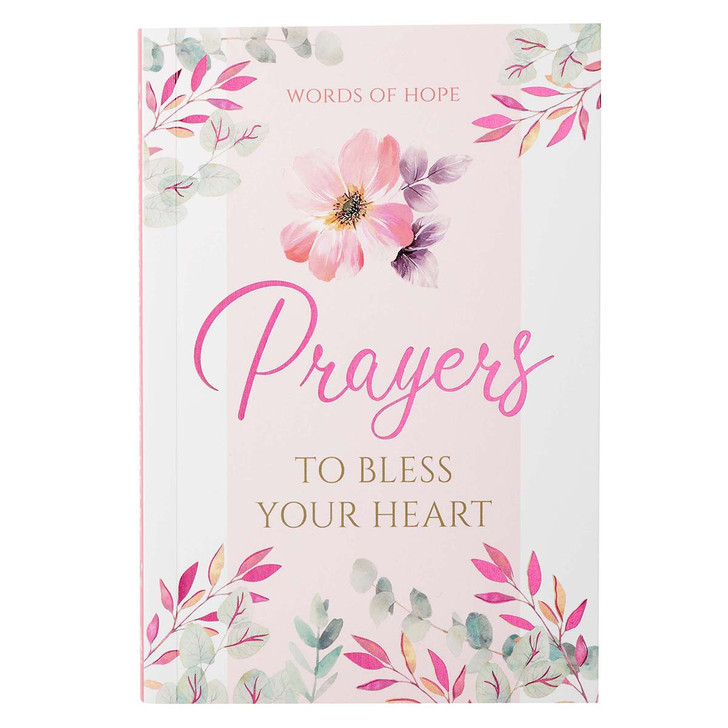Prayers to Bless Your Heart