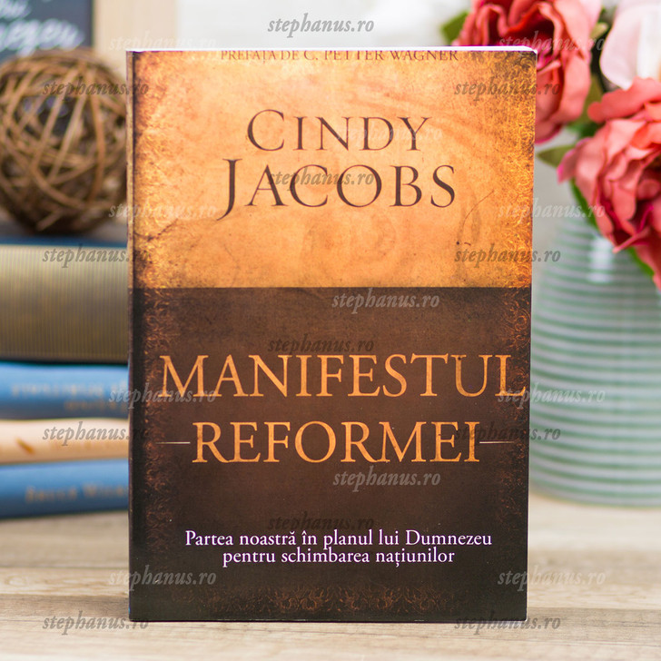 Manifestul Reformei - Cindy Jacobs