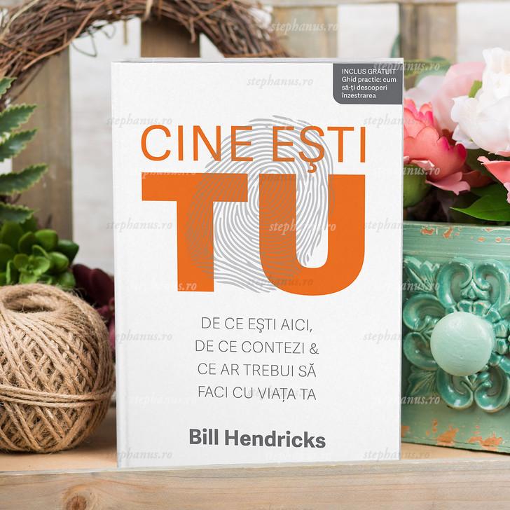 Cine Esti Tu - Bill Hendricks
