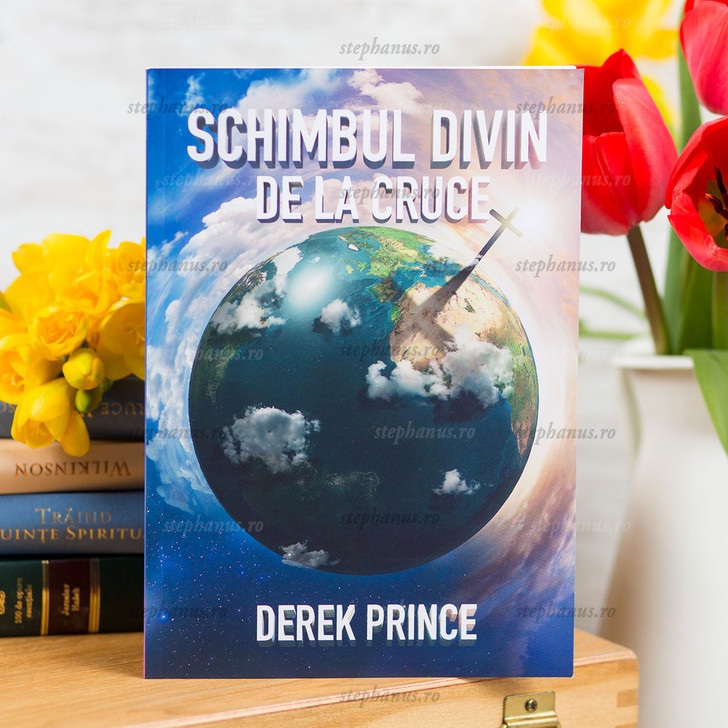 Schimbul Divin De La Cruce - Derek Prince