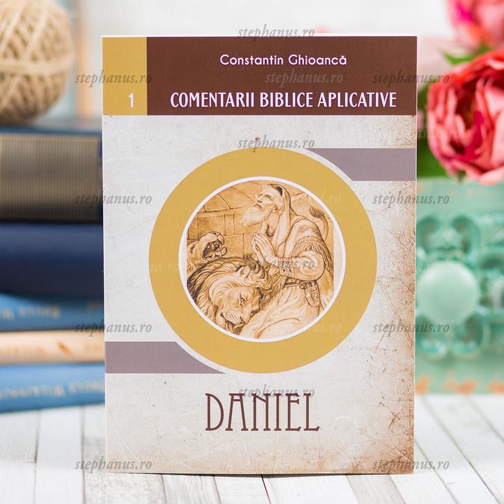 Comentarii Biblice Aplicative - 1 Daniel