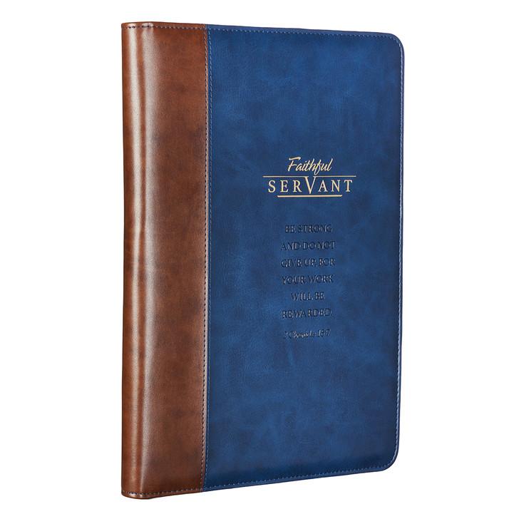 Mapa cu notes si fermoar - Faithful servant - 2 Chronicles 15: 7