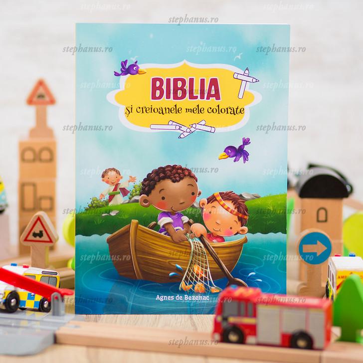 Biblia Si Creioanele Mele Colorate - Agnes De Bezenac