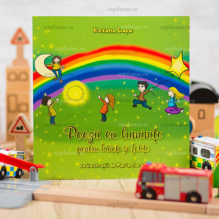 Poezii Cu Luminite Pentru Baieti Si Fetite - Roxana Lupu