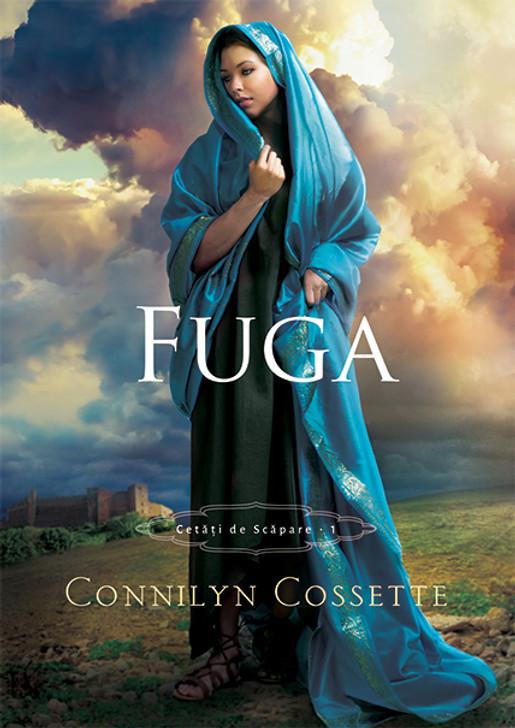 """Fuga vol. 1- Seria """"Cetati de scapare"""" - Connilyn Cossette"""
