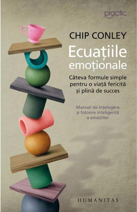 Ecuatiile Emotionale - Chip Conley