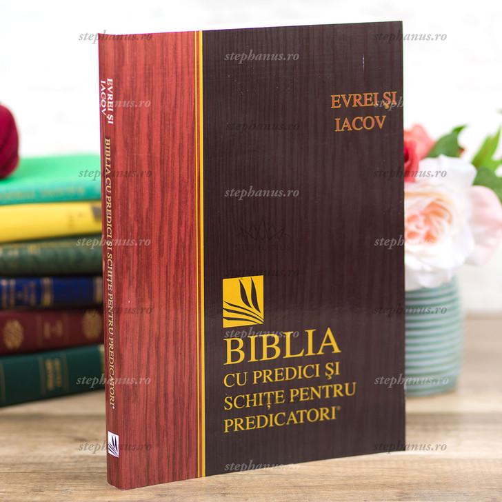Evrei, Iacov - Biblia Cu Predici Si Schite Pentru Predicatori