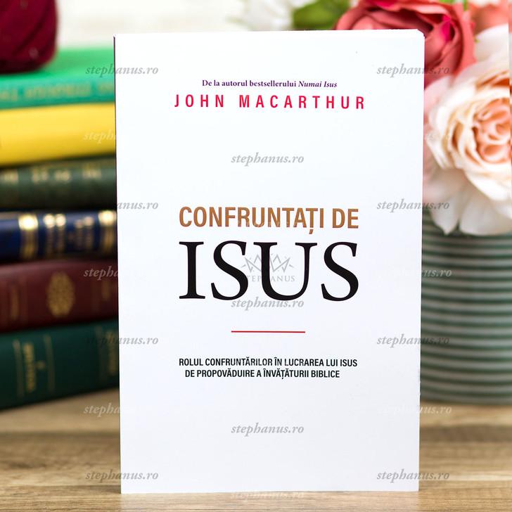 Confruntati De Isus - John Macarthur
