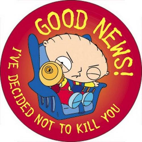 Family Guy Stewie Good News Button B-FG-0055