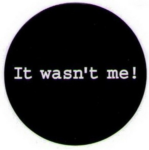 It Wasn't Me Grimm Button GB1533