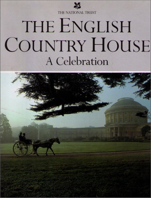 The English Country House: A Tapestry of Ages (1987) Hardcover Book - (The National Trust)