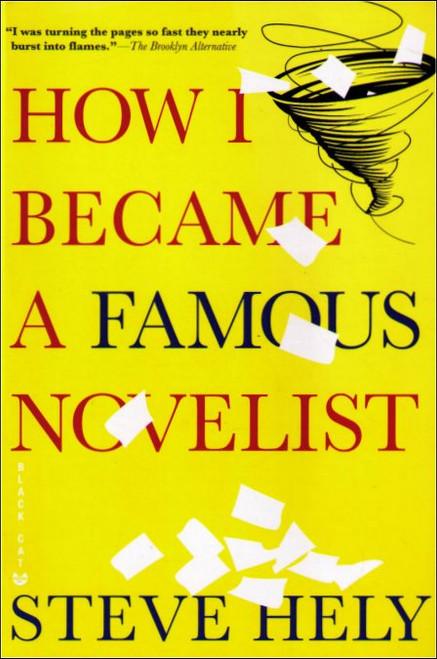 How I Became A Famous Novelist Paperback Book - (Steve Hely)