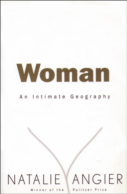 Woman An Intimate Geography Paperback Book (1999 Edition)