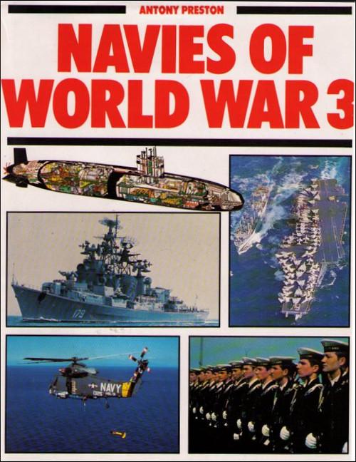 Navies of World War 3 Hardcover Book - (Antony Preston)
