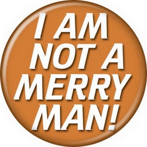 Star Trek I Am Not A Merry Man Button 81396