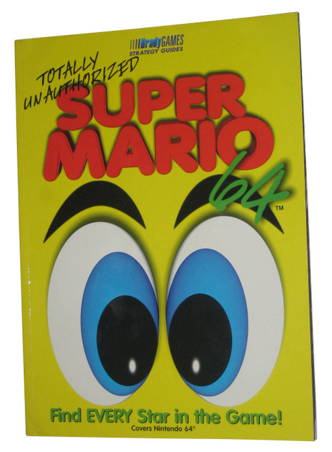 Nintendo Super Mario 64 Totally Unauthorized Strategy Guide Book