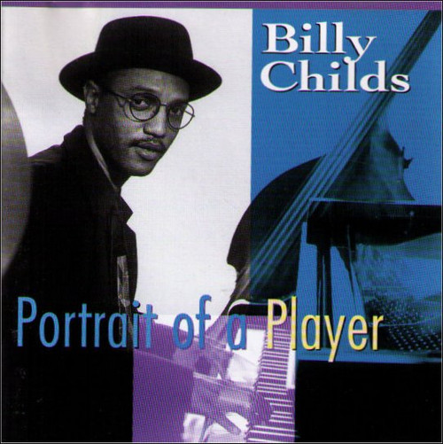 Billy Childs Portrait of A Player Music CD