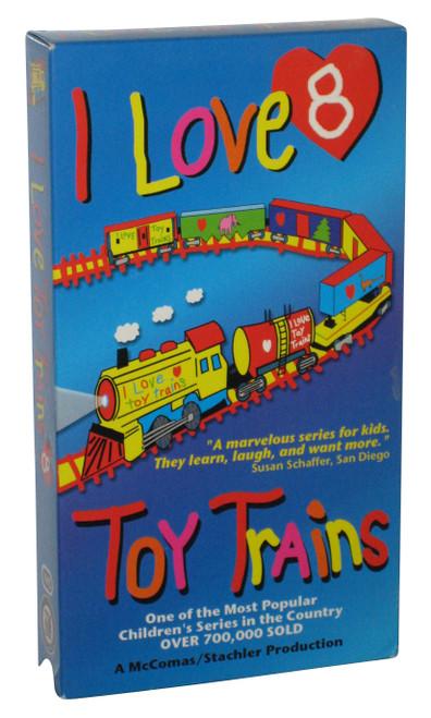 I Love Toy Trains 8 Kids Children (2000) Vintage VHS Tape