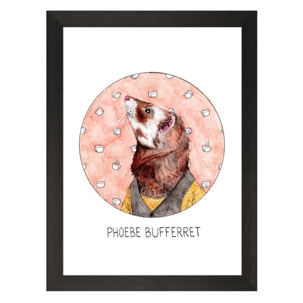 Phoebe Boufferret / Phoebe Bouffay / Friends Petflix Art Print