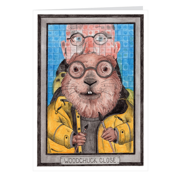 Woodchuck Close Zooseum Greeting Card - Punny Animal Artist - Chuck Close